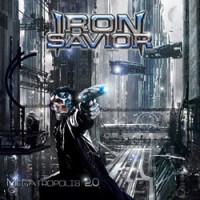 IRON SAVIOR to release 'Megatropolis 2.0' album in April!